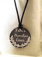 I am a Primitive Lover Necklace