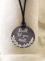 Quilt 'til you Wilt Necklace
